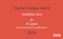 Quarter Century Award to the Audubon Zoo for 25 Years of Continuous Accreditation 2015